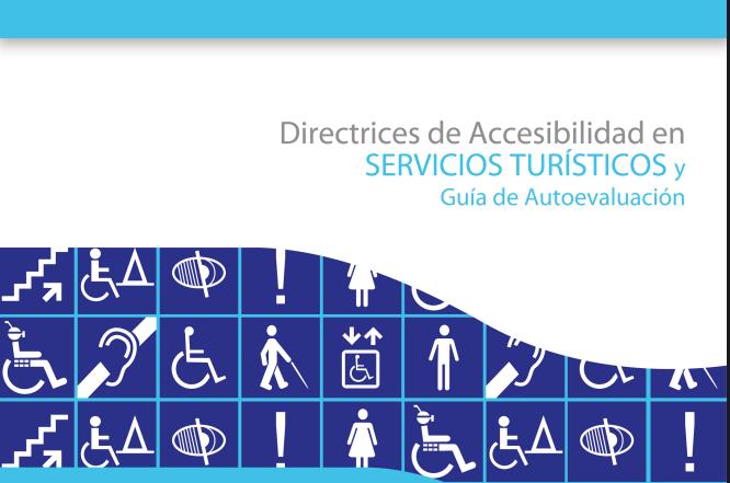 Turismo accesible. Directrices de Accesibilidad en Servicio Turísticos de la Nación. Defensoría del Pueblo de C.A.B.A.