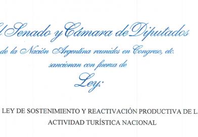 Ley 27.563  DE SOSTENIMIENTO Y REACTIVACIÓN PRODUCTIVA DE LA ACTIVIDAD TURÍSTICA NACIONAL